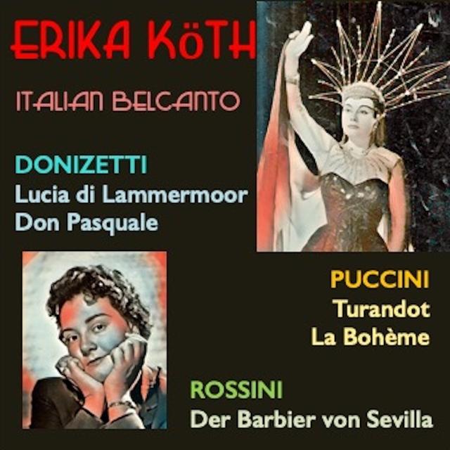 Couverture de Erika Köth · Italian Belcanto