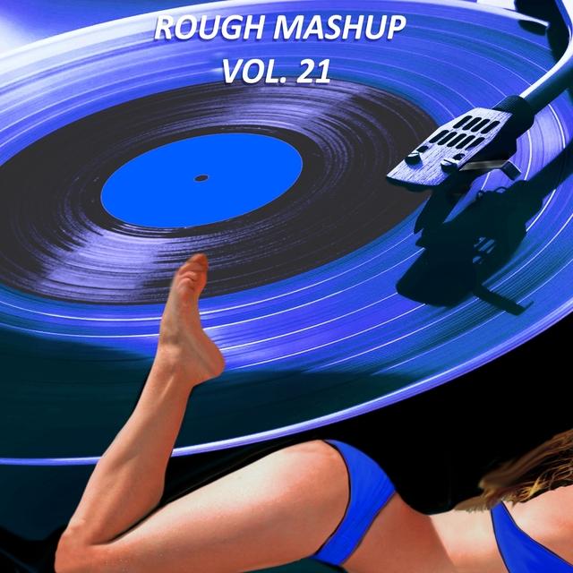 Rough Mashup Vol. 21
