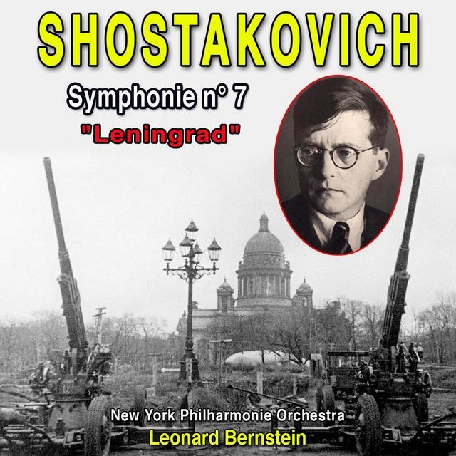 """Dimitri Shostakovitch - Symphony n° 7 """"Leningrad"""""""