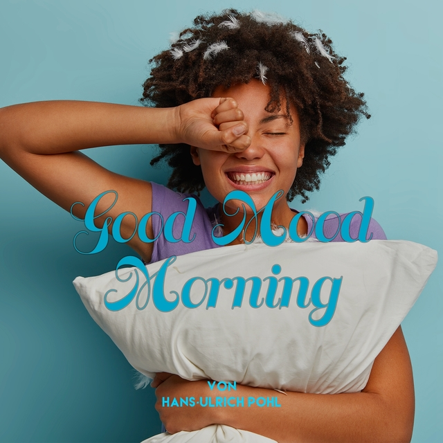 Good Mood Morning