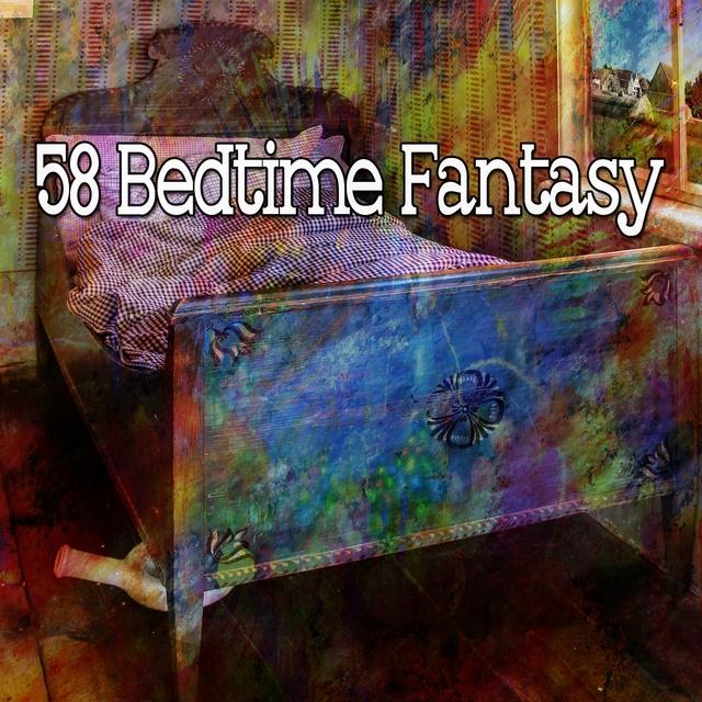 58 Bedtime Fantasy