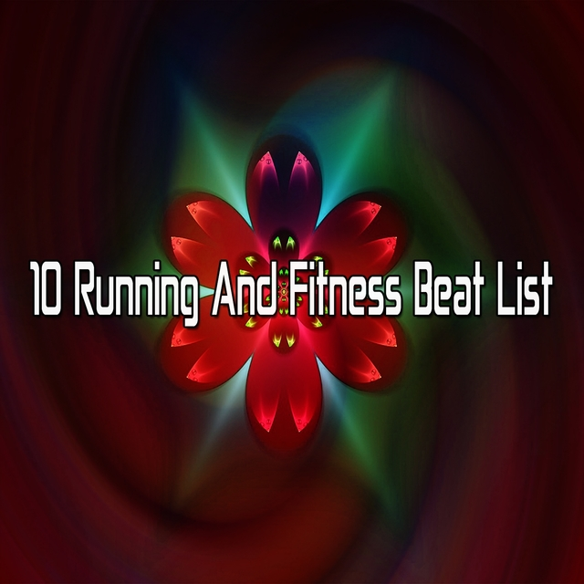 Couverture de 10 Running and Fitness Beat List