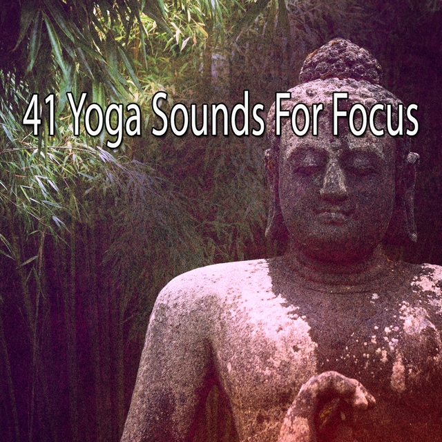 41 Yoga Sounds for Focus