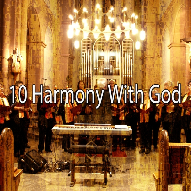 Couverture de 10 Harmony with God