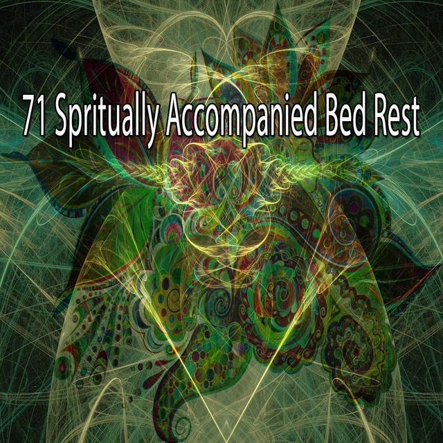 71 Spritually Accompanied Bed Rest