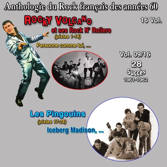 Couverture de Anthologie des groupes de rock français des années 60 - 16 Vol. Rocky volcano et ses rock n' rollers - les pingouins - Vol. 9 / 16