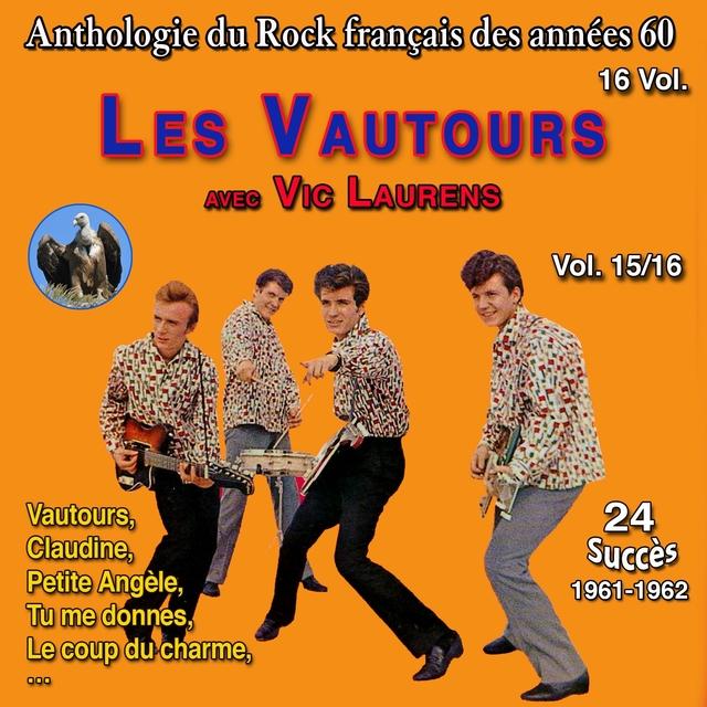 Couverture de Anthologie des groupes de rock français des années 1960 - 16 Vol. Les vautours Vol. 15 / 16 - Vautours