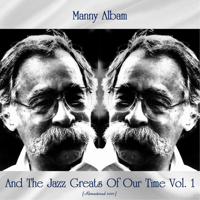 Couverture de Manny Albam And The Jazz Greats Of Our Time Vol.1