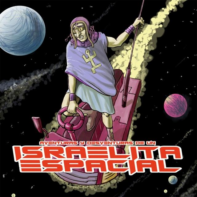 Aventuras y Desventuras de un Israelita Espacial