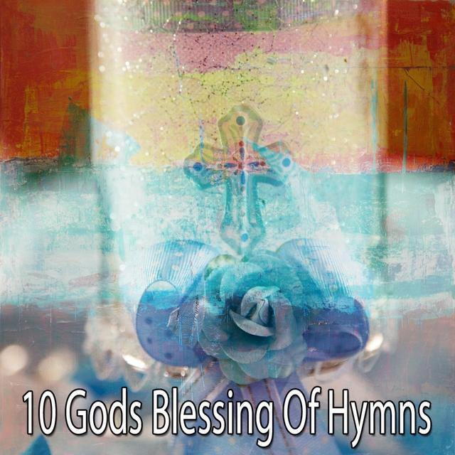 Couverture de 10 Gods Blessing of Hymns