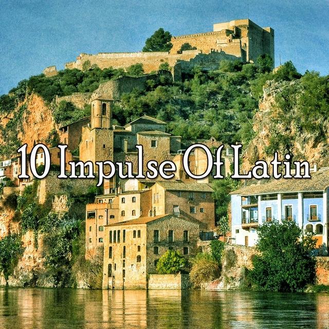 10 Impulse of Latin