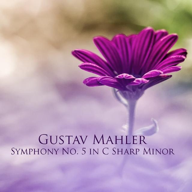 Gustav Mahler: Symphony No. 5 in C Sharp Minor