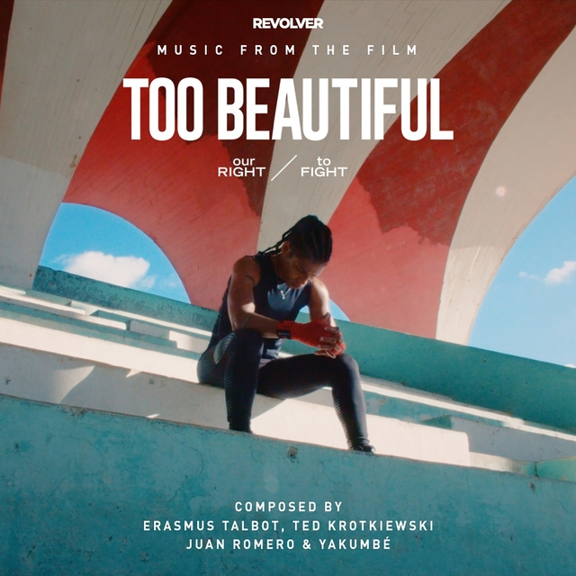 Too Beautiful: Our Right to Fight