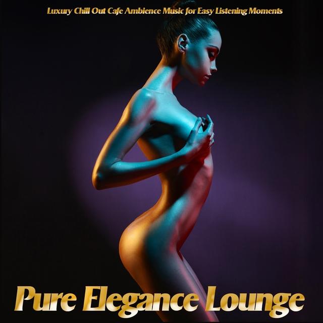 Couverture de Pure Elegance Lounge