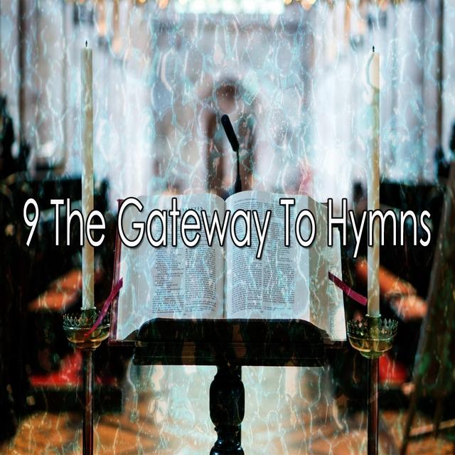 Couverture de 9 The Gateway to Hymns
