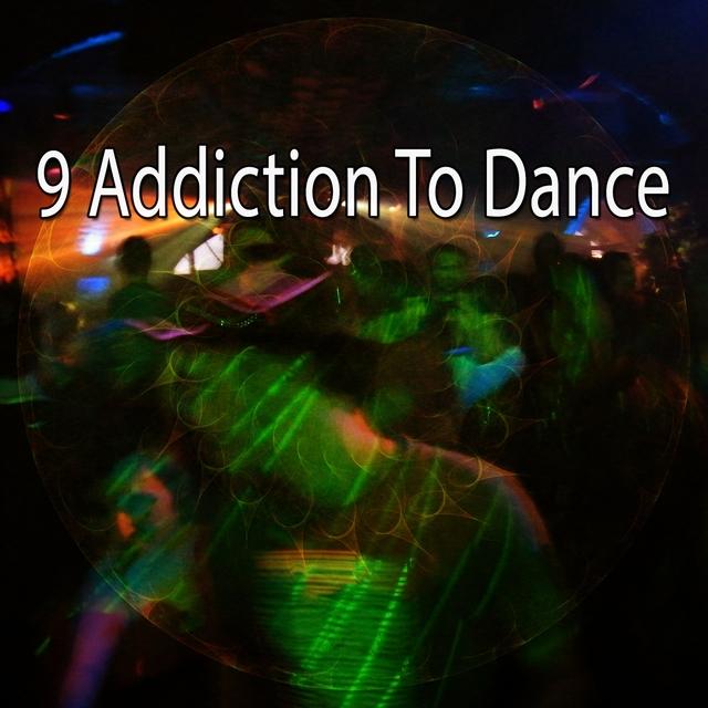 Couverture de 9 Addiction to Dance