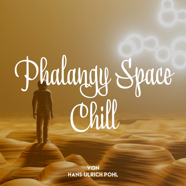 Phalangy Space Chill