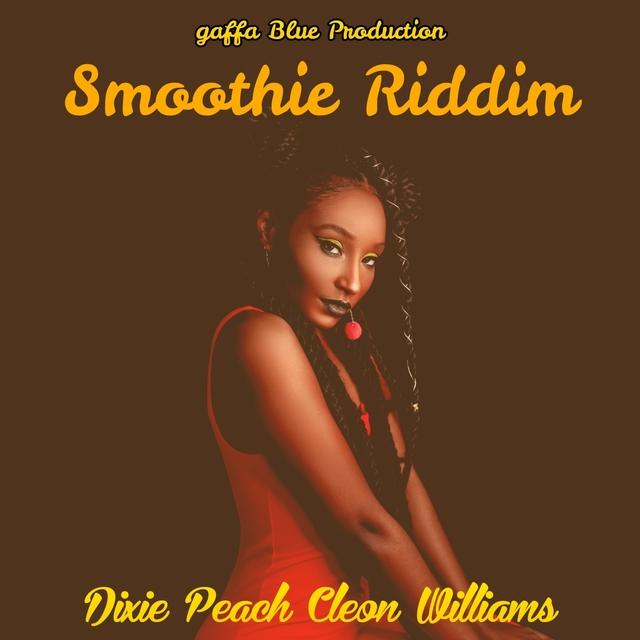 Smoothie Riddim
