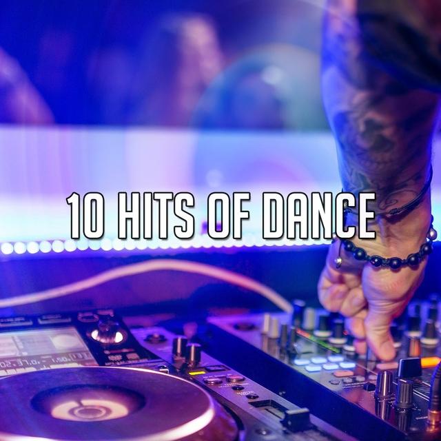 Couverture de 10 Hits of Dance