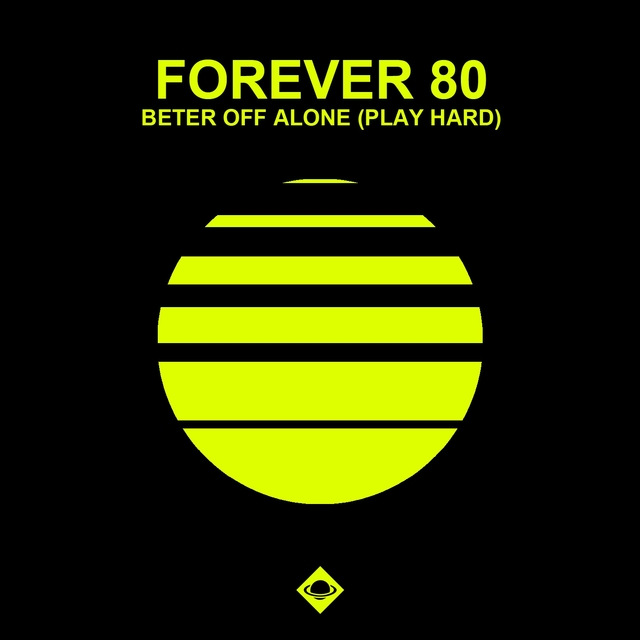 Better Off Alone (Play Hard)