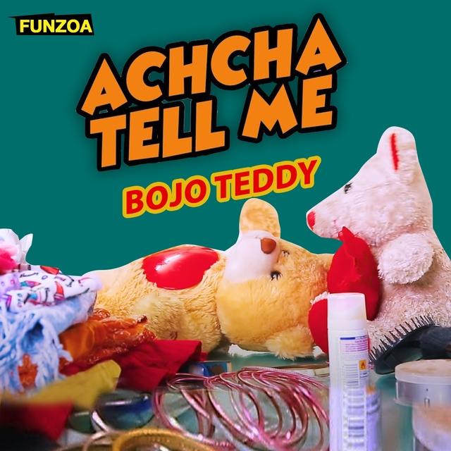 Achcha Tell Me