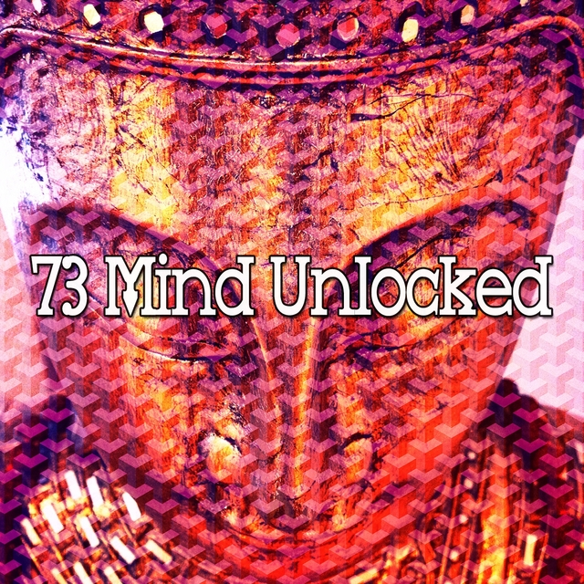 73 Mind Unlocked