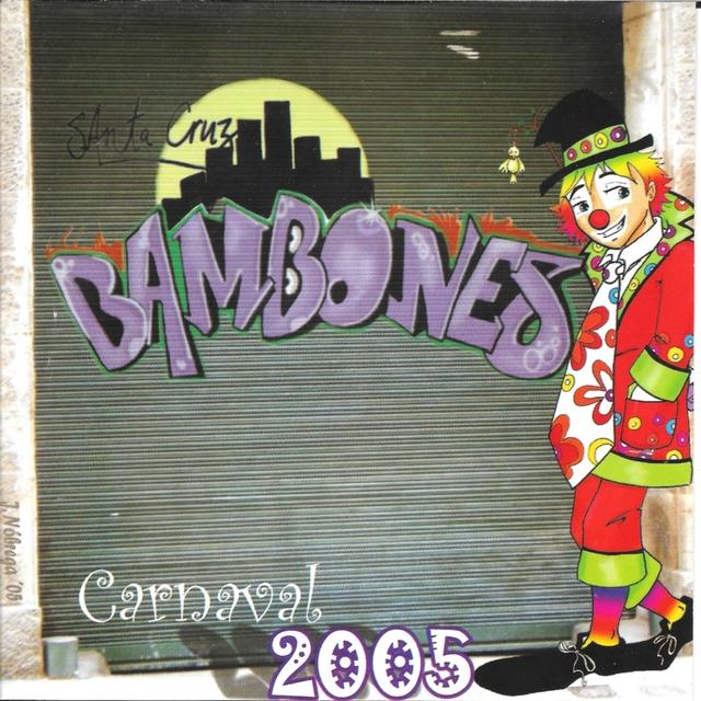 Los Bambones Año 2005