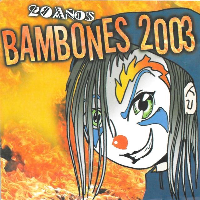 Los Bambones Año 2003