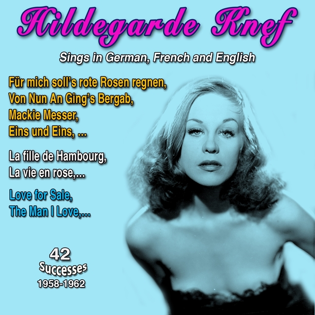 Couverture de Hildergarde Knef Sings in German, French and English (42 Successes 1962)