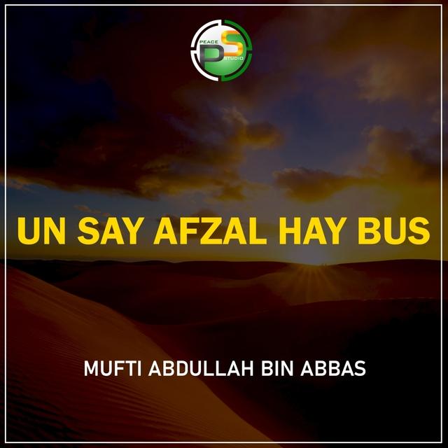 Un Say Afzal Hay Bus