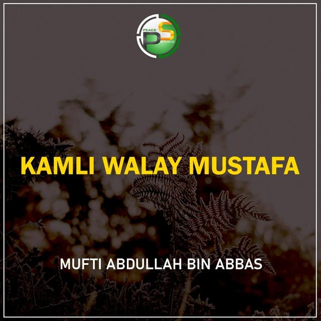 Kamli Walay Mustafa