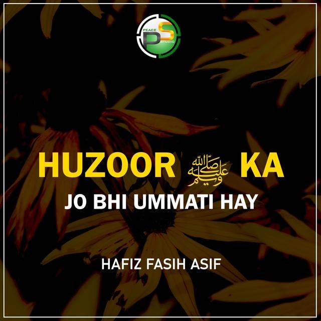 Huzoor Ka Jo Bhi Ummati Hay