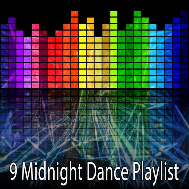 9 Midnight Dance Playlist