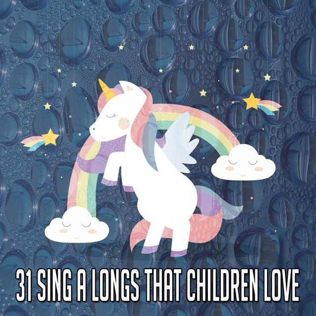 31 Sing a Longs That Children Love
