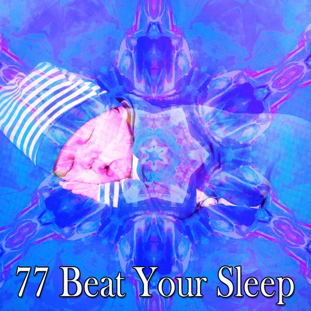 77 Beat Your Sle - EP