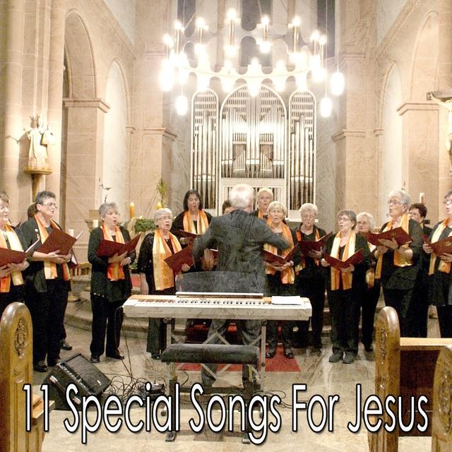 Couverture de 11 Special Songs for Jesus