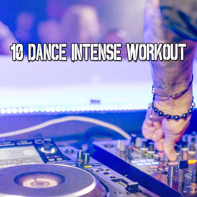 10 Dance Intense Workout