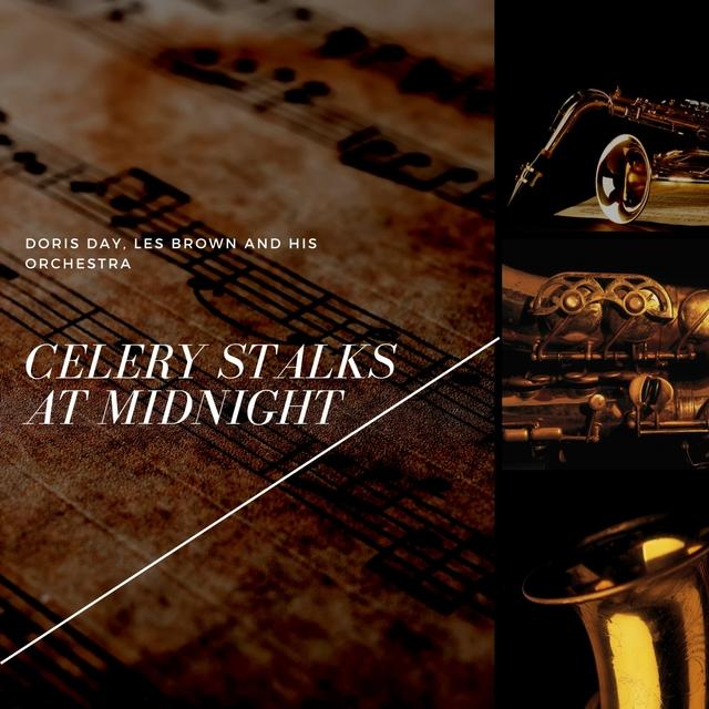 Celery Stalks At Midnight