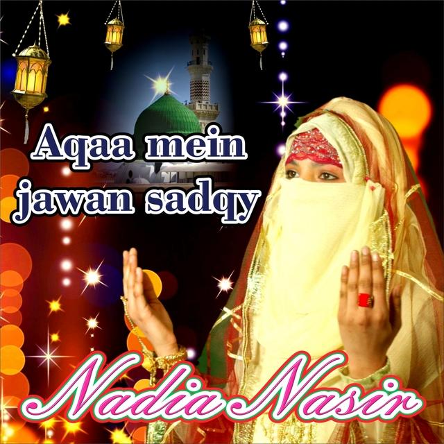 Aqaa Mein Jawan Sadqy