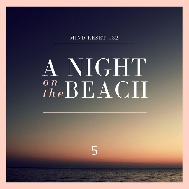 A night on the beach