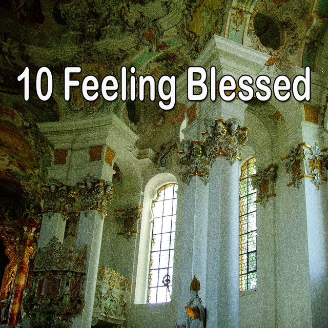 Couverture de 10 Feeling Blessed