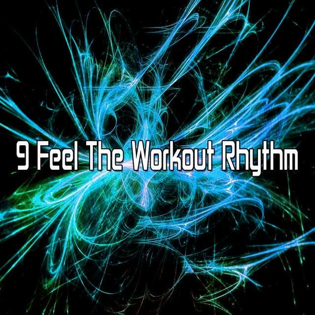 9 Feel the Workout Rhythm