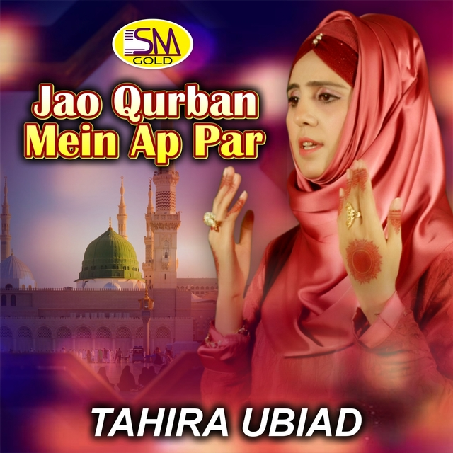 Jao Qurban Mein Ap Par