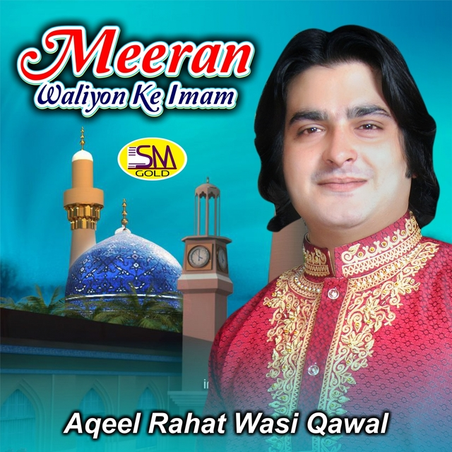 Meeran Waliyon Ke Imam