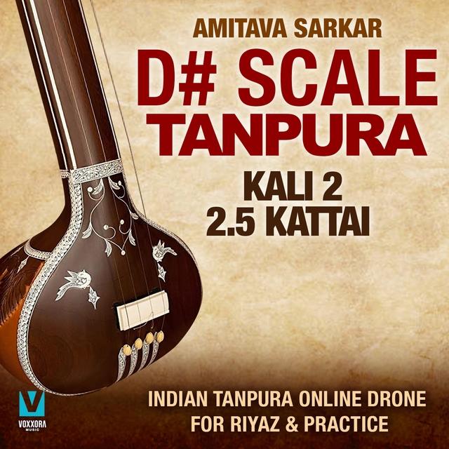 D# Scale Tanpura - Kali 2, 2.5 Kattai