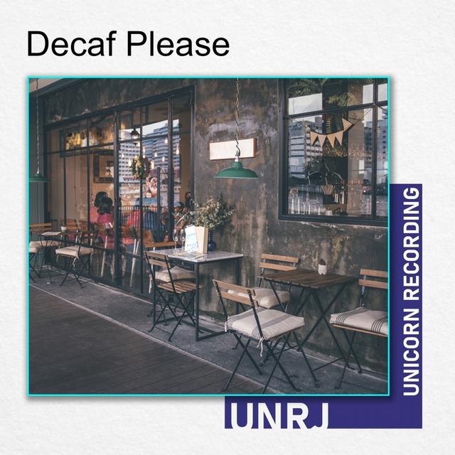 Decaf Please