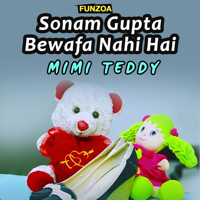 Sonam Gupta Bewafa Nahi Hai