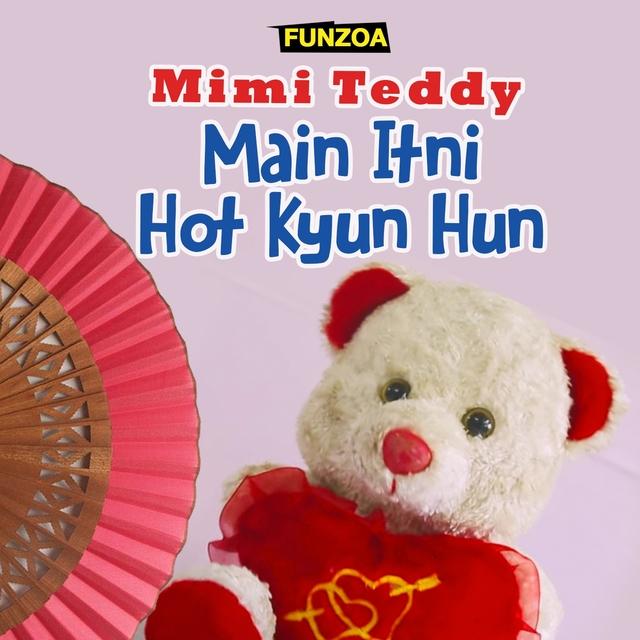 Main Itni Hot Kyun Hun