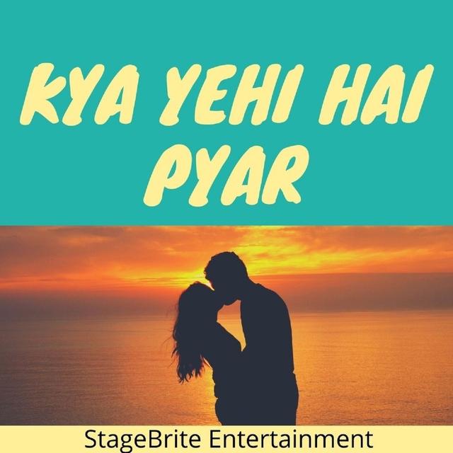 Kya Yehi Hai Pyar