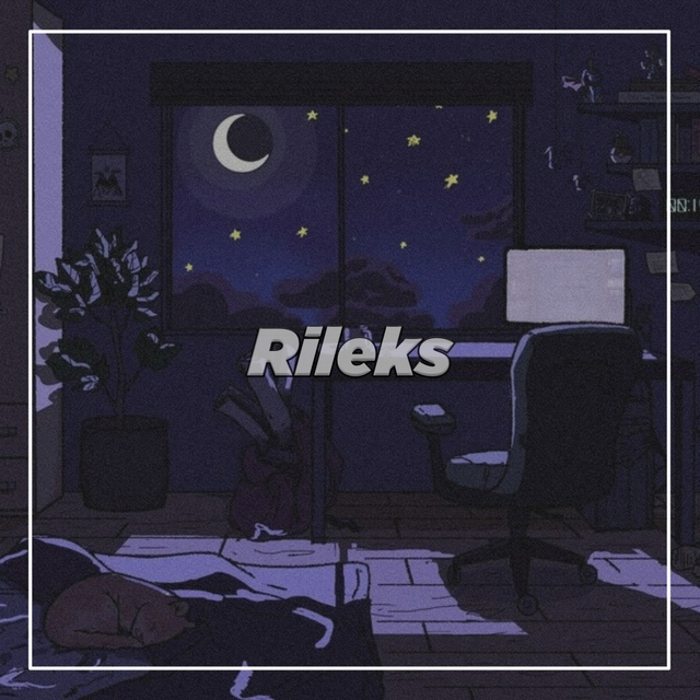 Rileks